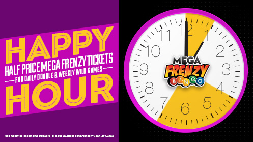 Mega Frenzy Happy Hour