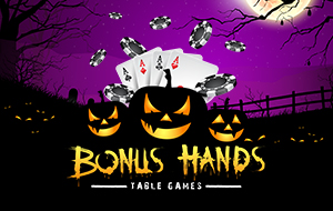 Bonus Hands | Table Games